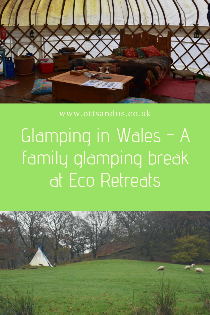 Glamping in Wales - A family glamping break at Eco Retreats