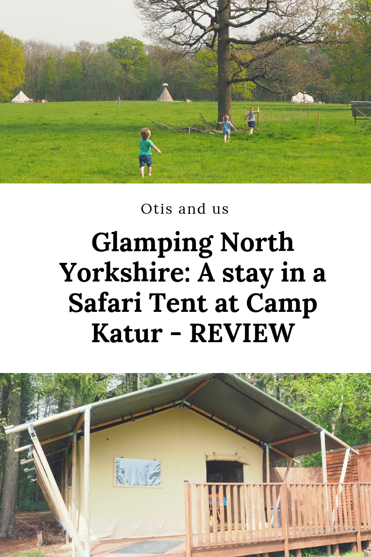 Glamping North Yorkshire: A stay in a Safari Tent at Camp Katur REVIEW #UKglamping #Glampingyorkshire #Glamping #familytravel