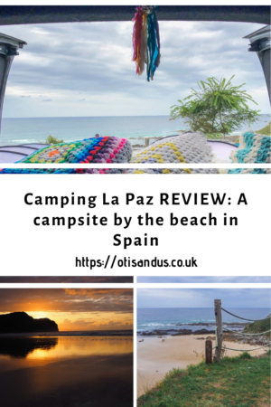 Camping La Paz REVIEW: A campsite by the beach in Spain